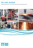 Specialized solutions for the iron and steel, metal-working and processing industries